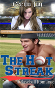 The Hot Streak: A Baseball Romance