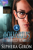 Aquarius: Haunted Heart  -  Book Two of the Witch Upon a Star Series