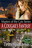 A Cougar's Fantasy: Book Seven Master of the Cats