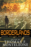 Borderlands, Volume One - The Anthology of Weird Fiction