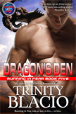 Dragon's Den Book Five of the Running in Fear Series
