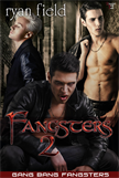 Fangsters 2 - Gang Bang Fangsters