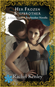 Her Frozen Stepbrother -  A Once Upon A Stepbrother Novella