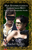 Her Stepbrother's Christmas Gift - A Once Upon A Stepbrother Novella