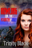 Howling on the Fourth of July