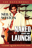 Naked Launch,  Book One