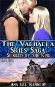 Seduced by the King, Book One of The Valhalla Skies Saga