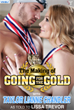 The Making of Going for the Gold