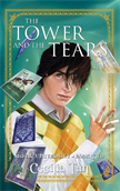The Towers And The Tears: Book Two of the Magic University Series