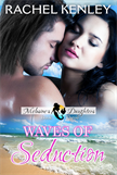 Waves of Seduction: Book Three of The Melusine's Daughters Series